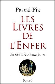 Les Livres de l'Enfer, Catalogo di Pascal Pia in due volumi, 1978