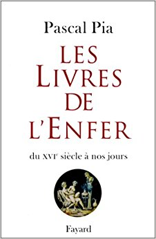 Les Livres de l'Enfer, Catalogo di Pascal Pia in due volumi, 1978